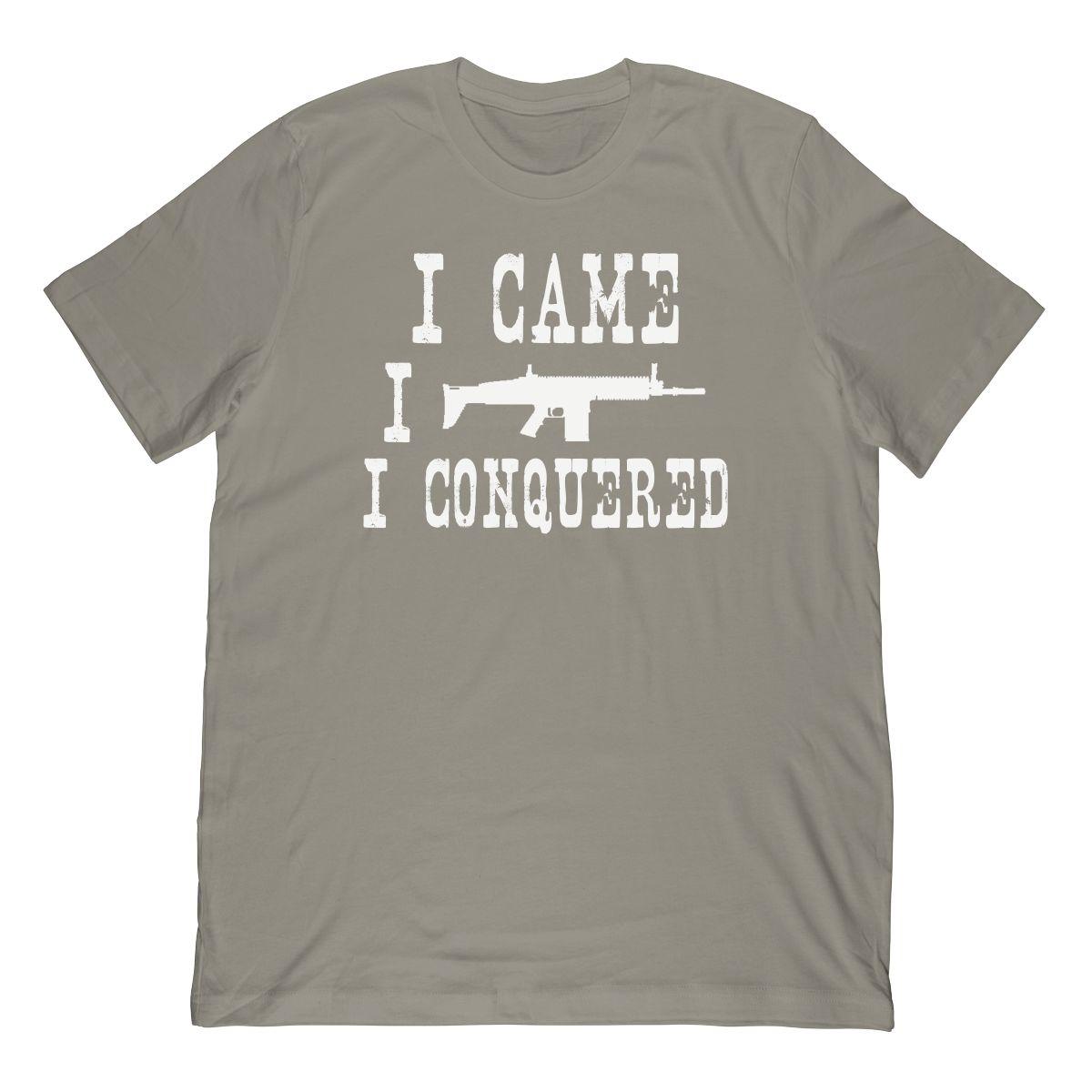 Funny I Came I Saw I Conquered T-Shirt