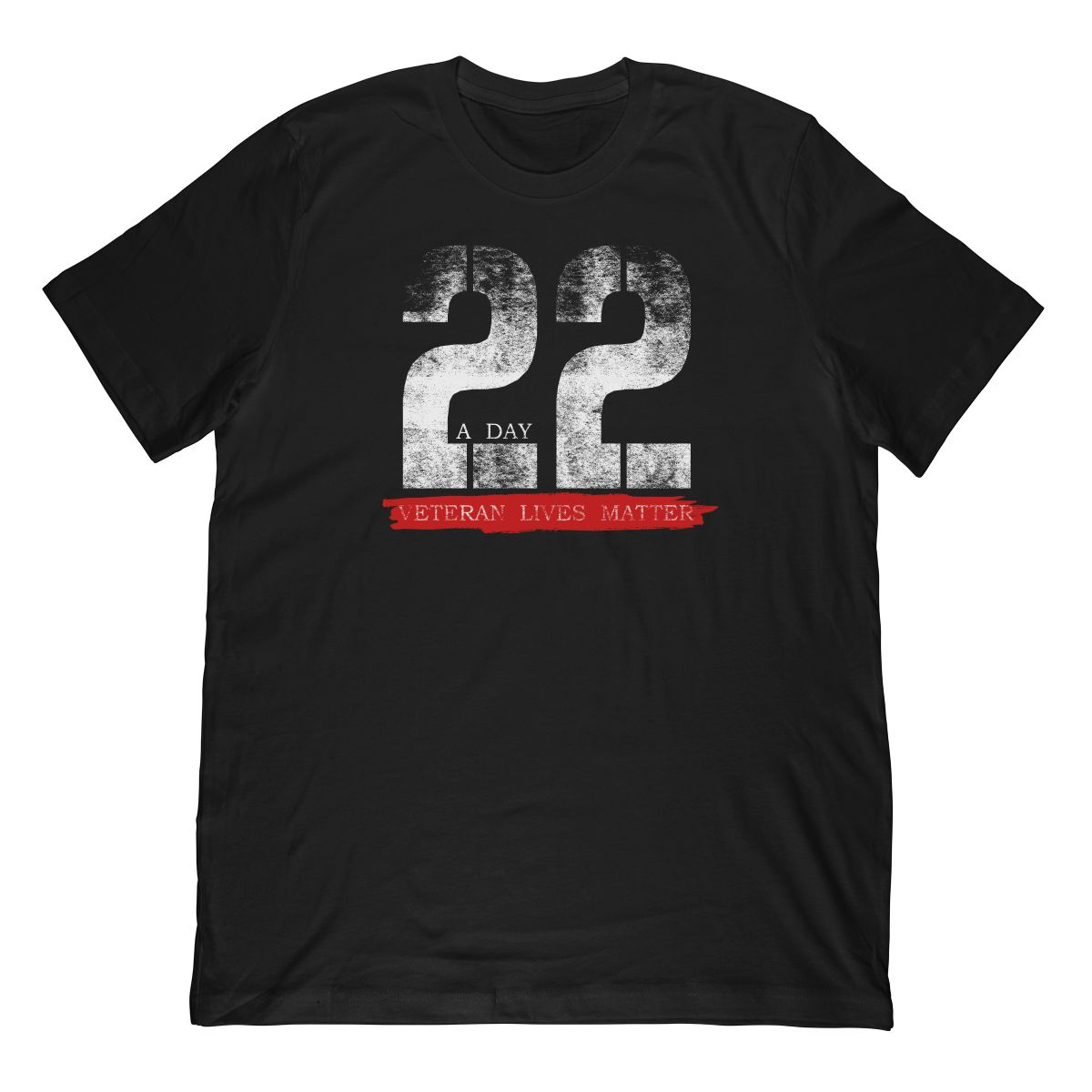 22 A Day, Veteran Lives Matter, Veteran Suicide Awareness T-Shirt